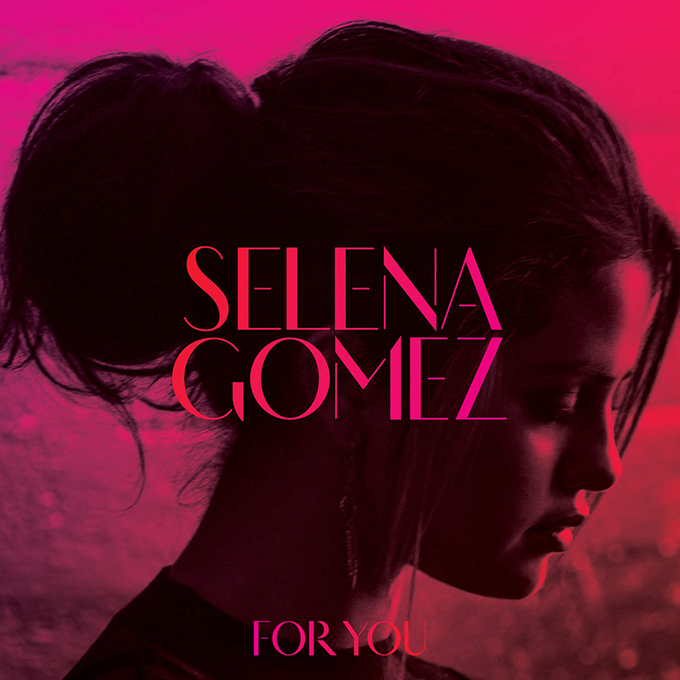 "Selena-Gomez-For-You Veja a capa e tracklist de ""For You"", coletânea da Selena Gomez"